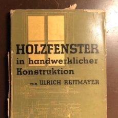 Libros antiguos: HOLZFENSTER(47€). Lote 126561731