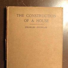 Libros antiguos: THE CONSTRUCTION OF A HOUSE(47€). Lote 126561987