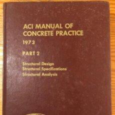 Libros antiguos: ACI MANUAL OF CONCRETE PRACTICE-1974-PART 3(56€). Lote 126562379