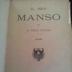 Livres anciens: EL AMIGO MANSO,BENITO PEREZ GALDOS,1910. Lote 126657031