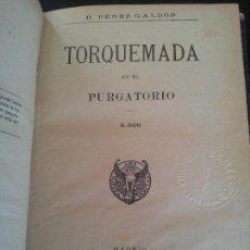 Livres anciens: TORQUEMADA EN EL PULGATORIO,BENITO PEREZ GALDOS,1920. Lote 126657243
