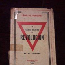 Libros antiguos: LAS FUERZAS SECRETAS DE LA REVOLUCION. Lote 126689003