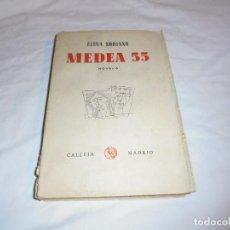 Libros antiguos: MEDEA 55.ELENA SORIANO.EDITORIAL CALLEJA 1955.-1ª EDICION. Lote 126726699
