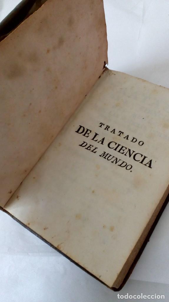 Libros antiguos: TRATADO DE LA CIENCIA DEL MUNDO. 1778 - Foto 14 - 126731127