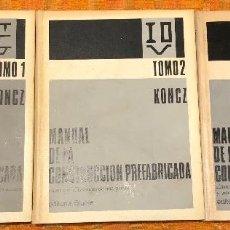 Libros antiguos: MANUAL DE LA CONSTRUCCIÓN PREFABRICADA. TRES TOMOS(39€). Lote 126783559