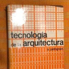 Libros antiguos: TECNOLOGÍA DE LA ARQUITECTURA(39€). Lote 126783655