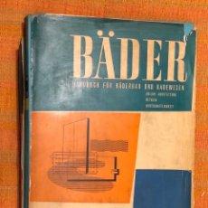 Libros antiguos: BADER-HANDUCH FUR BADERBAU UND BADEWESENBUILDING CONSTRUCTION(47€). Lote 126783883