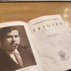 Libros antiguos: RAMÓN GÓMEZ DE LA SERNA EFIGIES MADRID AGUILAR CRISOL 1944 NÚMERO 79 PRIMERA EDICIÓN. Lote 126784863