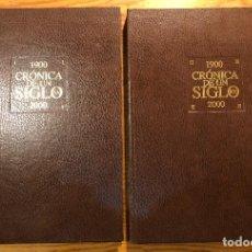 Libros antiguos: CRÓNICA DE UN SIGLO. 1900 2000-2TOMOS (39€). Lote 126816307