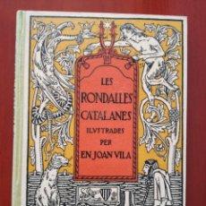 Libros antiguos: LES RONDALLES CATALANES ILUSTRADES PER EN JOAN VILA. Lote 126869138