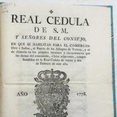 Libros antiguos: REAL CEDULA DE S.M. Y SEÑORES DEL CONSEJO. EN QUE SE HABILITAN PARA EL COMERCIO LIBRE A INDIAS, EL P. Lote 123150160
