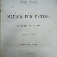 Libros antiguos: 1872 MADRID POR DENTRO CUENTO DE SALON 1872 TEODORO GUERRERO. Lote 126898095