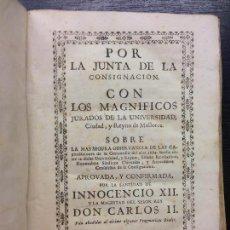 Libros antiguos: OBSERVANCIA, MEMORIAL, PRAGMATICAS Y CARTAS, NOTICIAS LA UNIVERSIDAD Y CONSIGNACION MALLORCA, 1767. Lote 126947991