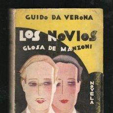 Libros antiguos: VERONA, GUIDO DA: LOS NOVIOS. 1930. Lote 126974851