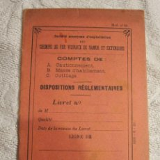 Libros antiguos: SOCIETE ANONYME D´ EXPLOITATION DES CHEMINS DE FER VICINAUX DE NAMUR ET EXTENSIONS / DISPOSITIONS . Lote 126977463