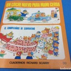 Libros antiguos: UN COCHE NUEVO PARA MAMI CERDA 30. Lote 127133059