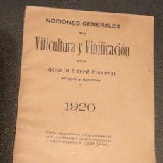 Libros antiguos: NOCIONES GENERALES DE VITICULTURA,Y VINIFICACIÓN. Lote 127150850