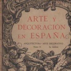 Libros antiguos: ARTE Y DECORACIÓN EN ESPAÑA (1918) CARPETA Nº 2 CON 82 LÁMINAS. Lote 127204799