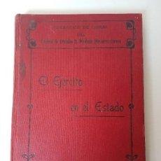 Libros antiguos: EL EJÉRCITO EN EL ESTADO ( GENERAL NAVARRO ) 1914 - REFLEXION SOBRE LA FUERZA DEL EJÉRCITO. Lote 127211603