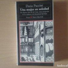 Libros antiguos: UNA MUJER EN SOLEDAD. DARIO PUCCINI. Lote 127218651