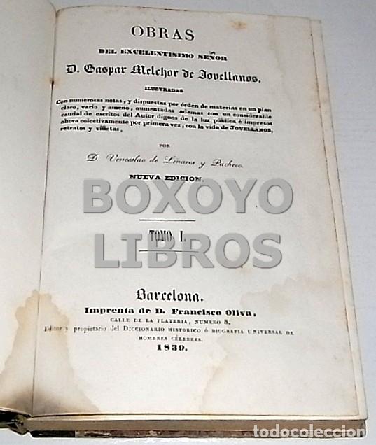 Libros antiguos: Obras del Excmo. Sr. Melchor Gaspar de Jovellanos. 8 tomos. 1839. Ilustradas con numerosas notas - Foto 5 - 47583095