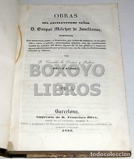 Libros antiguos: Obras del Excmo. Sr. Melchor Gaspar de Jovellanos. 8 tomos. 1839. Ilustradas con numerosas notas - Foto 7 - 47583095