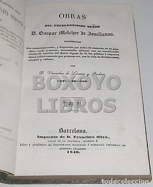 Libros antiguos: Obras del Excmo. Sr. Melchor Gaspar de Jovellanos. 8 tomos. 1839. Ilustradas con numerosas notas - Foto 9 - 47583095