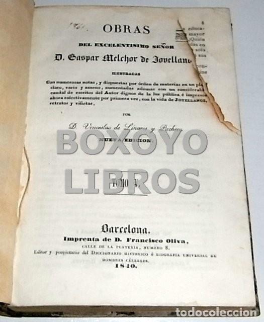 Libros antiguos: Obras del Excmo. Sr. Melchor Gaspar de Jovellanos. 8 tomos. 1839. Ilustradas con numerosas notas - Foto 13 - 47583095