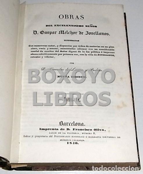 Libros antiguos: Obras del Excmo. Sr. Melchor Gaspar de Jovellanos. 8 tomos. 1839. Ilustradas con numerosas notas - Foto 15 - 47583095