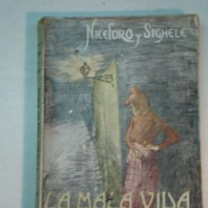 Livres anciens: NICEFORO Y SIGHELE: LA MALA VIDA EN ROMA . Lote 127264031