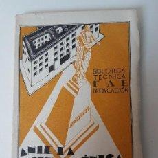 Libros antiguos: ANTE LA ESCUELA ÚNICA ( 1931 ) HISPANICUS ( BIBLIOTECA F.A.E ). Lote 127312815