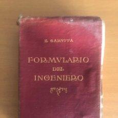 Libros antiguos: FORMULARIO DEL INGENIERO, E. GARUFFA. Lote 127449104