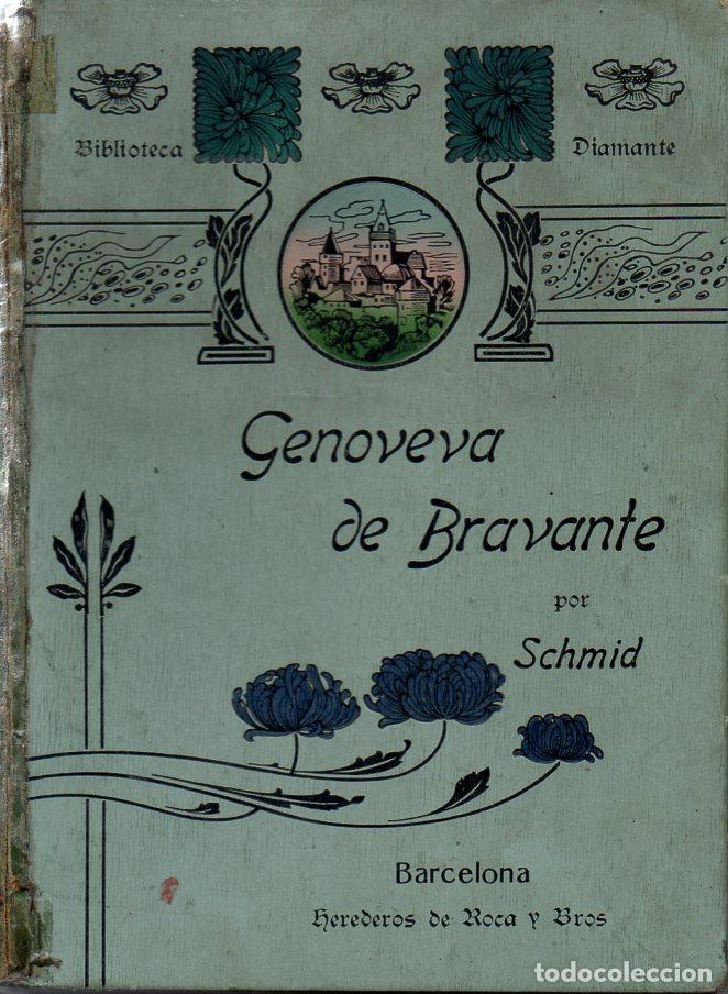 SCHMID : GENOVEVA DE BRABANTE (LIB. MONTSERRAT, 1905) (Libros Antiguos, Raros y Curiosos - Literatura Infantil y Juvenil - Otros)