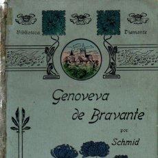 Libros antiguos: SCHMID : GENOVEVA DE BRABANTE (LIB. MONTSERRAT, 1905). Lote 127540427