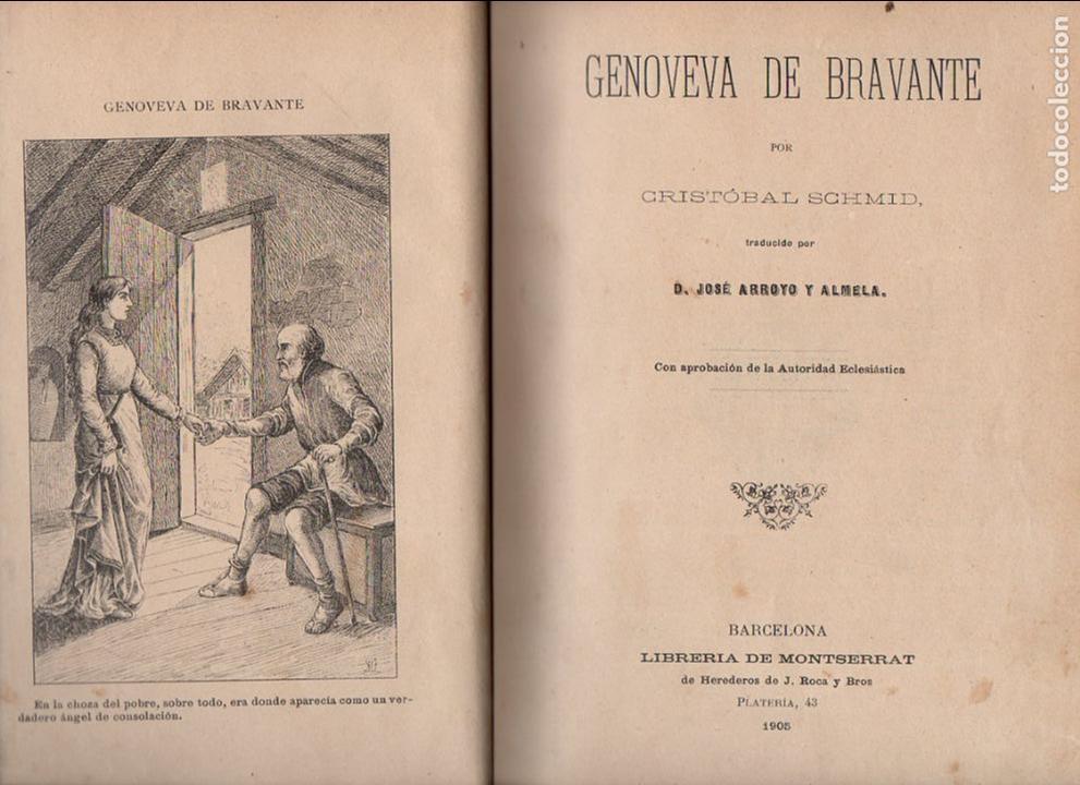 Libros antiguos: SCHMID : GENOVEVA DE BRABANTE (LIB. MONTSERRAT, 1905) - Foto 2 - 127540427