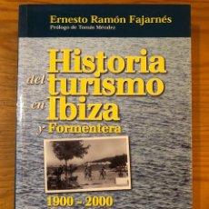 Libros antiguos: HISTORIA BALEAR--HISTORIA DEL TURISMO EN IBIZA Y FORMENTERA(31€). Lote 127563859