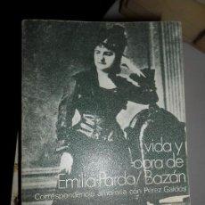 Livros antigos: VIDA Y OBRA DE EMILIA PARDO BAZÁN, CARMEN BRAVO VILLASANTE, ED. NOVELAS Y CUENTOS. Lote 127564199