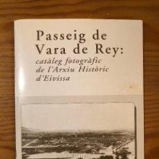 Libros antiguos: HISTORIA BALEAR-PASSEIG DE VARA DE REY(31€). Lote 127564599