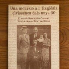 Libros antiguos: HISTORIA BALEAR-UNA INCURSIO A L´ESGLESIA EIVISSENCA DELS ANYS 30(31€). Lote 127564719