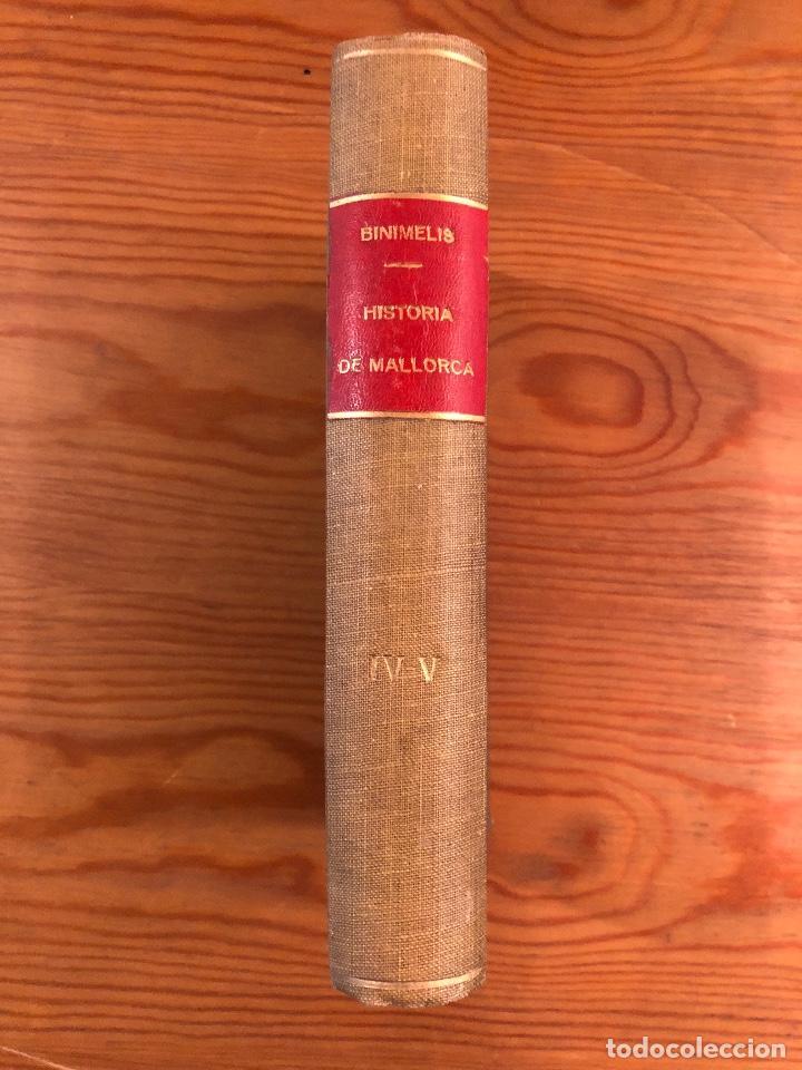 Libros antiguos: HISTORIA BALEAR-HISTORIA DE MALLORCA2TOMOS(59€) - Foto 4 - 127564987