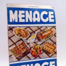 Libros antiguos: MENAGE, REVISTA DE COCINA 70. 2ª ÉPOCA. AÑO VI. GUERRA CIVIL (VVAA) REVISTA MENAGE, 1936. Lote 127622751