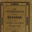 Libros antiguos: EL ENTRETENIMIENTO DE LAS NAYADAS. COLECCION CURIOSA Y DIVERTIDA DE 329 CHARADAS Ó ENIGMAS, PUESTAS. Lote 123262031