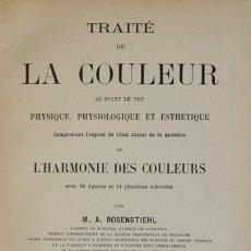 Libros antiguos: TRAITÉ DE LA COULEUR AU POINT DE VUE PHYSIQUE, PHYSIOLOGIQUE ET ESTHÉTIQUE. COMPRENANT L'EXPOSÉ.... Lote 123240348