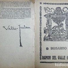 Libros antiguos: VALLE - INCLAN, RAMÓN DEL. ROSARITO. 1918.. Lote 127729803
