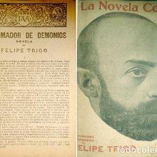 Libros antiguos: TRIGO, FELIPE. EL DOMADOR DE DEMONIOS. NOVELA. 1918.. Lote 127730799