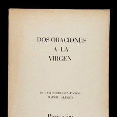 Libros antiguos: DOS ORACIONES A LA VIRGEN - NUESTRA SEÑORA DE LA CINTA - RAFAEL ALBERTI 1931 PARIS. Lote 127763559