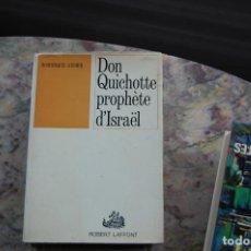 Livres anciens: DON QUIJOTE PROFETA DE ISRAEL DE DOMINIQUE AUBIER. EDT. R. LAFFONT. 1966. TAPA RUSTICA. EN FRANCES.. Lote 127764811