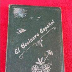 Libros antiguos: EL COCINERO ESPAÑOL. MANUAL DE COCINA ECONÓMICA - PASTELERIA Y LICORES - VALENCIA 1905. Lote 127801455