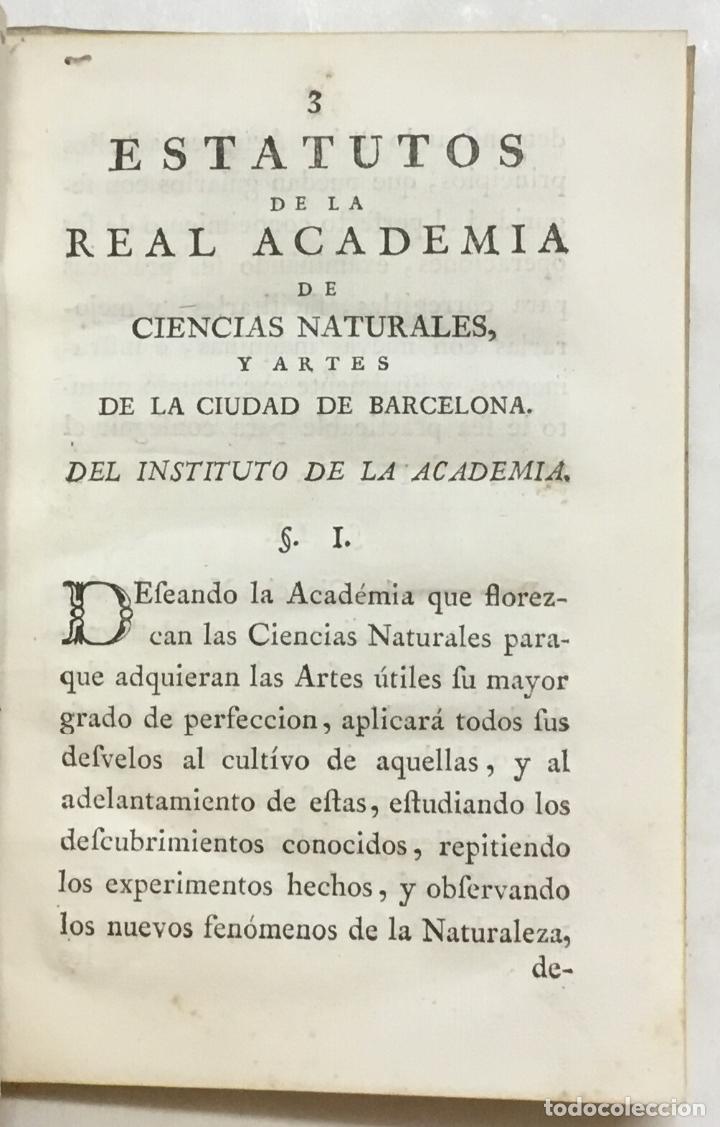 Libros antiguos: ESTATUTOS DE LA REAL ACADEMIA DE CIENCIAS NATURALES, Y ARTES DE LA CIUDAD DE BARCELONA. - Foto 3 - 123143840