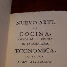 Libros antiguos: LIBRO NUEVO ARTE DE COCINA , JUAN ALTAMIRAS, 1758 , FACSIMIL . Lote 127847891